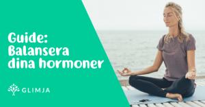 Balansera dina hormoner 4