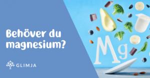 Behöver du magnesium? 2