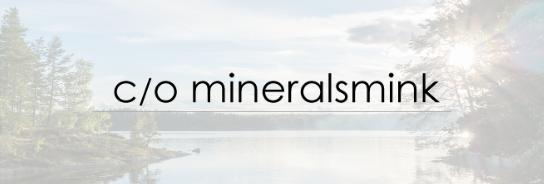 c/o mineralsmink