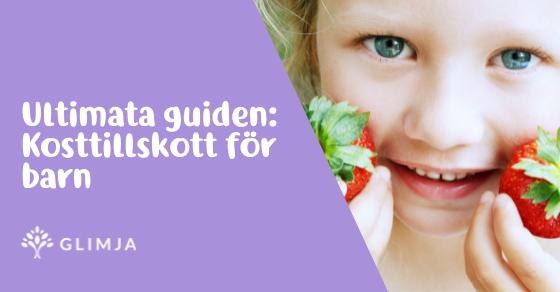 Ultimata guiden till kosttillskott för barn